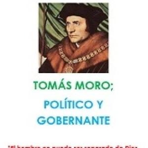 Tomás Moro: Político y Gobernante